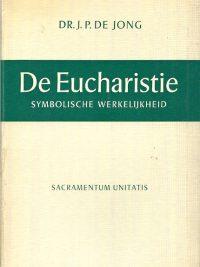 De Eucharistie symbolische werkelijkheid