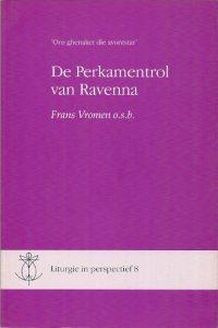 De Perkamentrol van Ravenna liturgie in perspectief 8