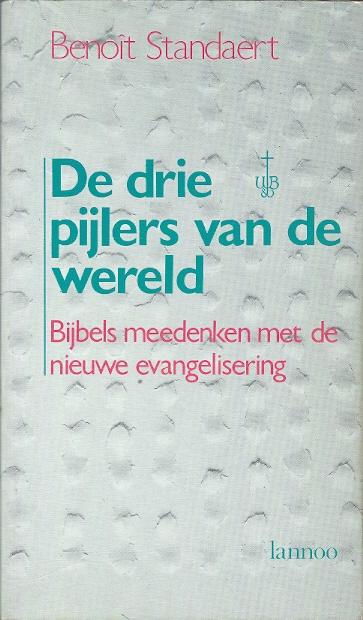 De drie pijlers van de wereld bijbels meedenken met de nieuwe evangelisering - Home key van de wereld ...