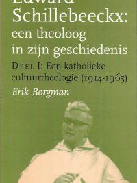 Edward Schillebeeckx een theoloog in zijn geschiedenis