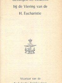 Gezangen en liederen bij de viering van de H Eucharistie