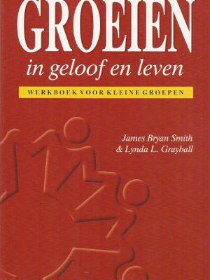 Groeien in geloof en leven werkboek voor kleine groepen