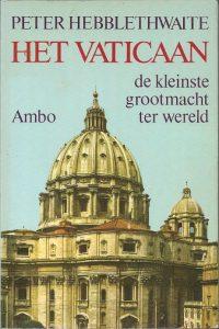 Het Vaticaan  de kleinste grootmacht ter wereld