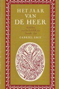 Het jaar van de Heer Gabriel Smit