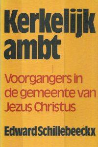 Kerkelijk ambt voorgangers in de gemeente van Jezus
