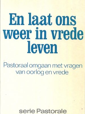 Laat ons in vrede leven