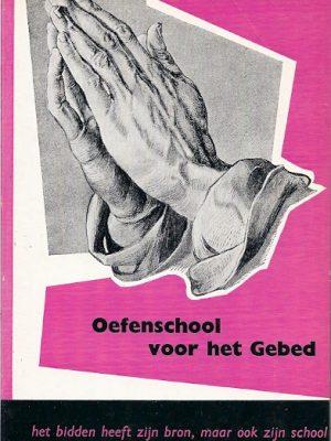 Oefenschool voor het Gebed