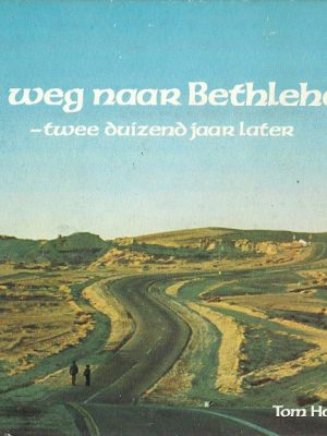 Op weg naar Betlehem tweeduizend jaar later
