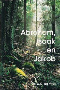Abraham Isaak en Jakob