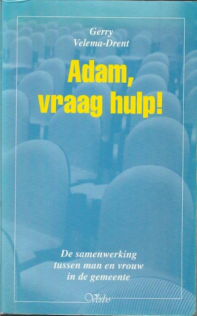 Adam vraag hulp De samenwerking tussen man en vrouw in de gemeente