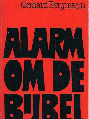 Alarm om de Bijbel