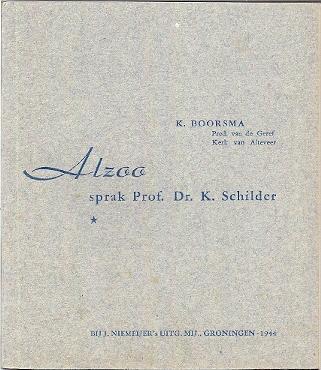 Alzoo sprak Prof. Dr. K. Schilder