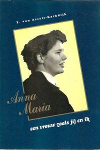 Anna Maria een vrouw zoals jij en ik
