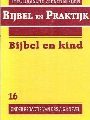 Bijbel en kind Volume 16 van Theologische verkenningen