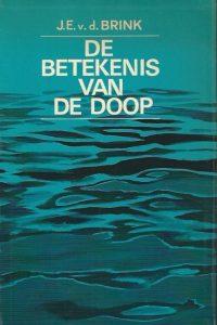 De betekenis van De Doop-J.E. van den Brink-1e druk
