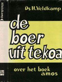 De boer uit Tekoa over het boek Amos Ds. H. Veldkamp