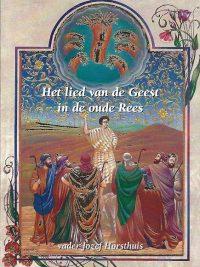 Het lied van de Geest in de oude Rees