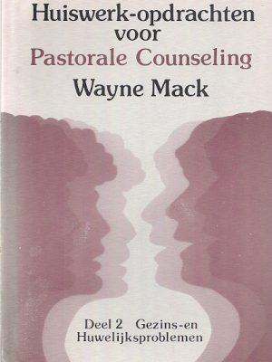 Huiswerkopdrachten voor pastorale counseling Volume 2