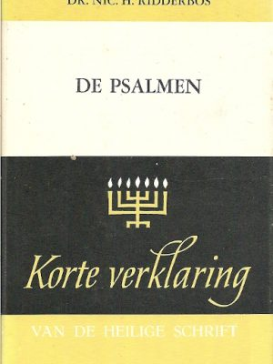 Korte Verklaring der Heilige Schrift De Psalmen cover
