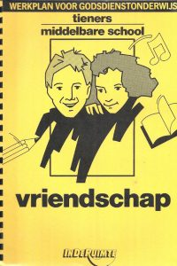 Vriendschap Werkplan voor Godsdienstonderwijs