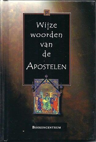Wijze woorden van de Apostelen