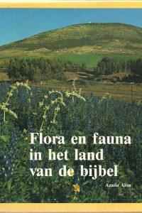 Flora en fauna in het land van de bijbel