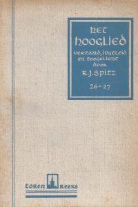 Het Hooglied vertaald ingeleid en toegelicht R J Spitz