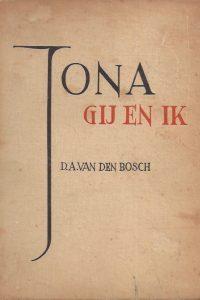 Jona Gij en Ik D A van den Bosch