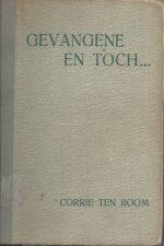 Gevangene en toch-Corrie ten Boom-Hardcover 1945