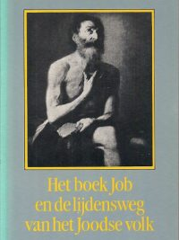 Het boek Job en de lijdenswijk van het Joodse volk