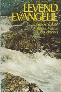 Levend Evangelie opgetekend door