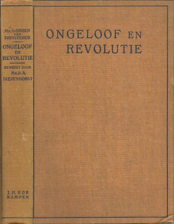 Ongeloof en Revolutie een reeks van historische voorlezingen