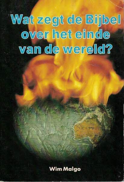 Wat zegt de Bijbel over het einde van de wereld-Wim Malgo-9066030089_1e