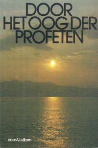 Door het oog der profeten
