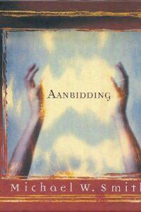 Aanbidding Michael W. Smith zonder CD
