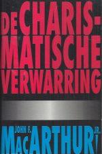 De Charismatische Verwarring-John. F. MacArthuur Jr