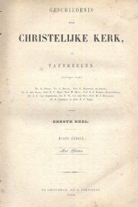 Geschiedenis der christelijke kerk in tafereelen deel 1