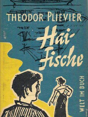 Theodor Plievier Haifische roman