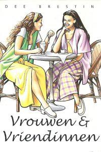 Vrouwen en Vriendinnen Dee Brestin