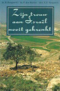 Zijn trouw aan Israël nooit gekrenkt 90331086581