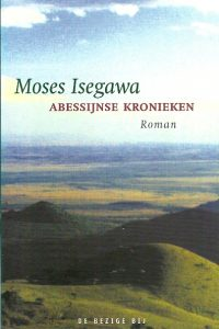 Abessijnse kronieken Mose Isegawa