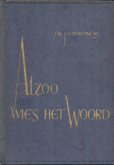 Alzoo wies het Woord Dr. J.H. Bavink