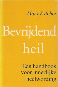 Bevrijdend heil Mary Pytches