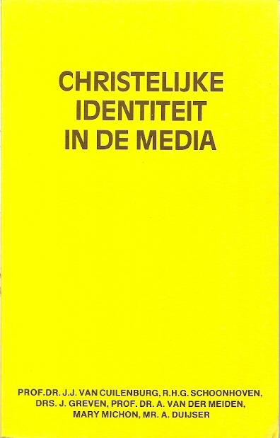 Christelijke identiteit in de media J.J. van Cuilenburg