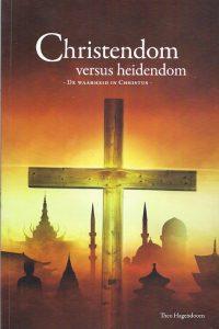 Christendom versus heidendom Theo Hagendoorn
