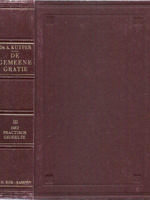 De gemeene gratie III Het practisch gedeelte