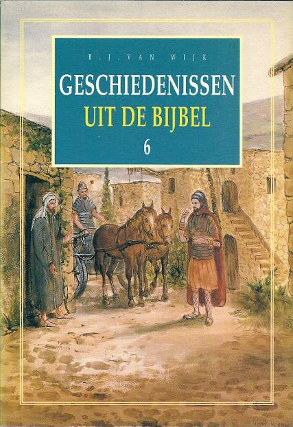 Citaten Uit De Bijbel : Geschiedenissen uit de bijbel b j van wijk