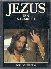 JEZUS van Nazareth William Barclay
