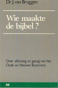 Wie maakte de bijbel 9789024246113