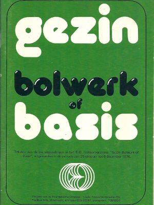 Gezin bolwerk of basis teksten van EO radio